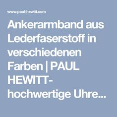 Ankerarmband aus Lederfaserstoff in verschiedenen Farben | PAUL HEWITT- hochwertige Uhren, Schmuckstücke und Accessoires