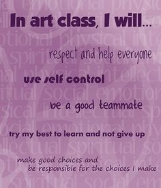 Interesting poster for an art class - idea would be easy to adapt to a music classroom Classroom Expectations Poster, Art Classroom Posters, Art Room Posters, Classroom Quotes, Classroom Ideas, Class Expectations, Classroom Inspiration, Music Classroom, Art Classroom Management