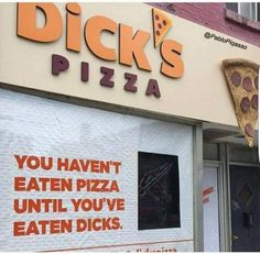 Funny Memes – [You haven't eaten pizza until you've eaten Dick's. Pizza Meme, Eat Pizza, Super Funny Pictures, Funny Images, Funny Photos, E Cards, Watch The World Burn, Image Memes, You Had One Job