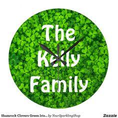 #Shamrock Clovers Green #Irish Symbol Ireland Kelly Family, you can change all text #Clock