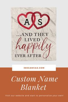 """And They Lived Happily Ever After"" Custom Name Blanket is a warm, vivid, soft keepsake that anyone would love. Perfect for a couple on their anniversary, birthday, or Christmas. #anniversarygift #blanket #christmasgift #love #couplename #365canvas"