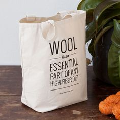 """""""Wool is an essential part of any high-fiber diet"""" canvas tote bag 