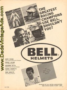 1968 Vintage Ad: The Greatest Racing Champions use Bell Helmets American Motorcycles, Vintage Motorcycles, Bell Helmet, Vintage Helmet, Richard Petty, Cool Gear, Motorcycle Outfit, Drag Racing, Helmets