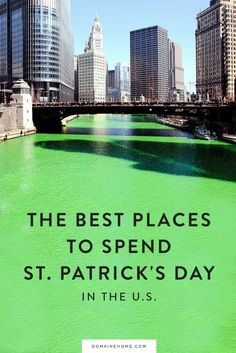 The best cities to spend St. Patrick's Day in