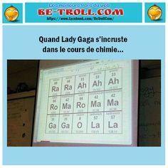 Quand lady gaga s'incruste dans le cours de chimie...