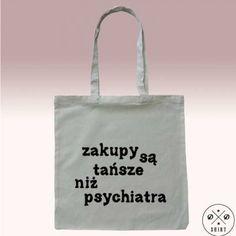 Eko torba z nadrukiem ZAKUPY SĄ TAŃSZE NIŻ PSYCHIATRA! Świetny prezent