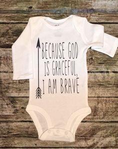 Because GOD iIs Graceful I Am Brave Bodysuits Religious Bodysuits Boys Religious Bodysuits by RagazzoBelloCo on Etsy https://www.etsy.com/listing/456889140/because-god-iis-graceful-i-am-brave