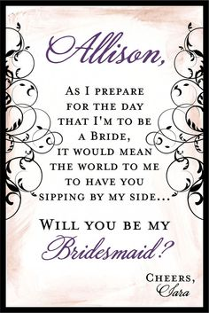 342 Best Will You Be My Bridesmaid Creative Ways To Ask Bridesmaids