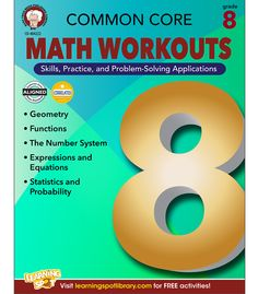 """Each page in Common Core Math Workouts for grade 8 contains two """"workouts""""—one for skills practice and one for applying those skills to solve a problem. These workouts make great warm-up or assessment exercises. They can be used to set the stage and teach the content covered by the standards. They can also be used to assess what students have learned after the content has been taught. Content is aligned with the Common Core State Standards for Mathematics and includes Geometry, Ratio ..."""