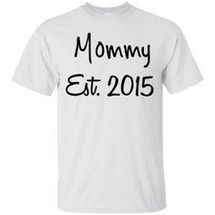 Hi everybody!   Mommy Est. 2015 T-Shirt   https://zzztee.com/product/mommy-est-2015-t-shirt/  #MommyEst.2015TShirt  #Mommy #Est.2015T #2015Shirt #T #Shirt # #
