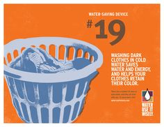 Water-Saving Tip Washing dark clothes in cold water saves water and energy and helps your clothes retain their color. Water Saving Tips, Energy Saving Tips, Saving Ideas, Energy Use, Save Energy, Ways To Save Water, Water Saving Devices, Clean Patio, Energy Star Appliances