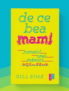 #whymummydrinks #romanianedition #publicaextra Nonfiction, Creative, Non Fiction