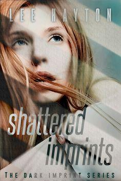 """""""Shattered Imprints""""  ***  Lee Hayton  (2017)"""