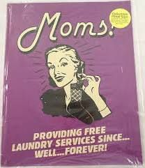 funny laundry mom sign - Google Search