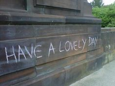 The thing your mum would say. | 28 Glorious Examples Of Very British Graffiti