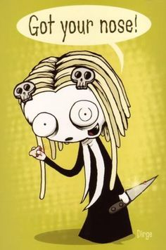 Lenore ~ Got Your Nose!