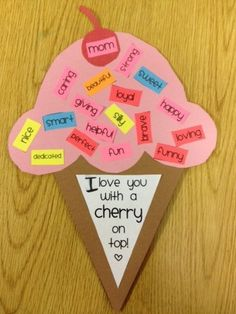"""""""I love you with a cherry on top!"""" Cute descriptive craft to do w/ the kids for Grandparents Day, Mother's Day, Father's Day. Mothers Day Crafts For Kids, Fathers Day Crafts, Mothers Day Cards, Mother Day Gifts, Mothers Day Ideas, Kids Crafts, Mothers Day Presents, Preschool Crafts, Cadeau Parents"""