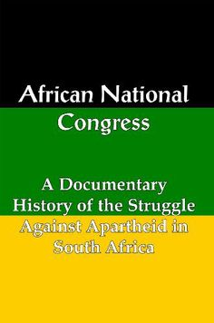 Buy African National Congress: A Documentary History of the Struggle Against Apartheid in South Africa by Lenny Flank and Read this Book on Kobo's Free Apps. Discover Kobo's Vast Collection of Ebooks and Audiobooks Today - Over 4 Million Titles!