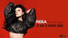 Reea feat Muneer - O sa-ti para rau (Lyric Video)