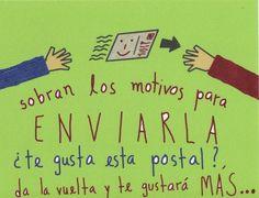 Sobran los motivos... para enviar una postal.