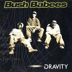 The 100 (!!!) Must have Hip Hop Records !:  Bush Babees* – Gravity #hiphop #rap #90s