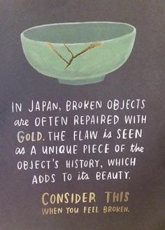 """Kintsugi"", also known as is the Japanese art of repairing broken . ""Kintsugi"", also known as is the Japanese art of repairing broken . ""Kintsugi"", also known as The Words, Great Quotes, Quotes To Live By, Quotes On Life, Beautiful Quotes Of Life, Yoga Quotes, You're Beautiful, Awesome Quotes, Belive In Yourself Quotes"