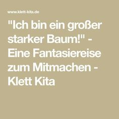 """Ich bin ein großer starker Baum!"" - Eine Fantasiereise zum Mitmachen - Klett Kita Stories For Kids, Massage, Baby Kids, About Me Blog, Stress, Activities, Montessori, Pilates, January"