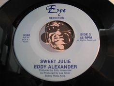 Eddy Alexander - Totally b/w Sweet Julie - Eye #5348 - Modern Soul