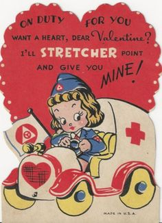 #2029-WWII Red Cross Nurse Drives the Ambulance! Vintage Die Cut Valentine Card (02/22/2013)