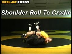 Shoulder Roll to Cradle KOLAT.COM Wrestling Techniques Moves Instruction