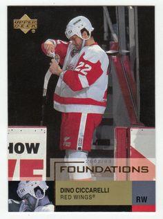 Dino Ciccarelli # 22 - 2002-03 Upper Deck Foundations Hockey