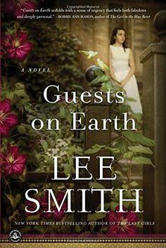 Guests on Earth: A Novel by Lee Smith Highland Mental Hospital/ Zelda Fitsgeraldhttp://www.amazon.com/dp/1616203803/ref=cm_sw_r_pi_dp_-RMyvb1WHXW9X