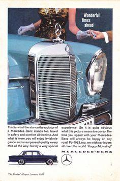 1963 Mercedes 220 S W111 Wonderful Times Ahead International Original Advertisement
