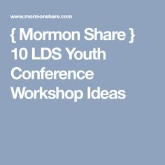 Mormon Share  Sample Lds Youth Conference Agenda  Youth