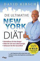 Die ultimative New York Diät: Der schnellste Weg, um in Form zu kommen