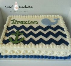 Nautical themed baby shower cake. Modeling chocolate chevron design, whale, anchor and letters. #sweetcreationsbycandi
