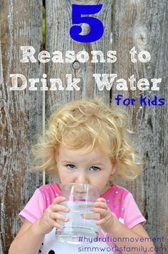 5 Reasons to Drink Water For Kids #HydrationMovement #Sponsored