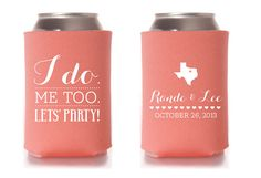 More wedding koozies--I like this one where you can add the state! Custom Wedding Koozie I do. Wedding Venues Toronto, Affordable Wedding Invitations, Inexpensive Wedding Venues, Wedding Catering, Wedding Koozies, Monogram Wedding, Low Cost Wedding, Diy Wedding, Wedding Vows