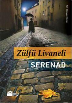 Serenad - Zulfu Livaneli | 24,75TL - D&R : Kitap