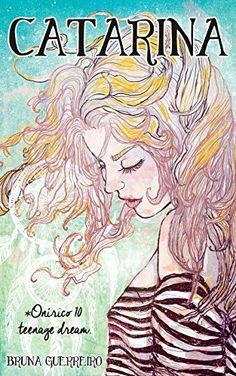 Catarina (As Aventuras de Jesse & Catarina Livro 1) – Bruna Guerreiro