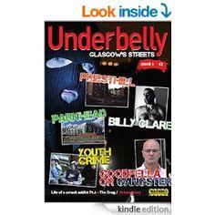 UnderbellyGlasgow (Underbelly Glasgow Book 6) eBook: Glasgow Crime Research: Amazon.co.uk: Kindle Store