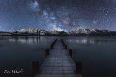 The Universe is calling and I must go! Lake Tahoe, Ca. Nikon D810 Nikon 24-70 ISO 4000 F2.8 8secs Dan Wheeler Photography