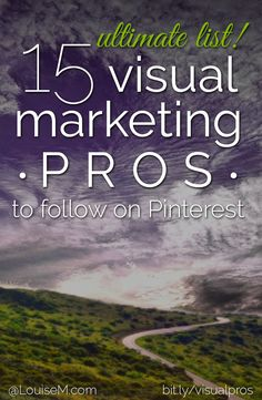 15 Visual Marketing Pros to Follow on Pinterest by @louisemyers.  Honored to be included in this list on #KOTAWesome pinners!