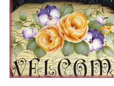 Roses - Welcome sign MANY PRETTY WELCOME SIGNS ON THIS SITE!