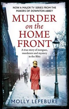 Murder on the Home Front Mini-Series / Ep. 2 / Crime drama set during the Blitz. After several women are murdered, pathologist Lennox Collins and his secretary Molly Cooper employ ground breaking forensic techniques in pursuit of the killer Retro Humor, Tv Series To Watch, Movies To Watch, I Love Books, Books To Read, Period Movies, Period Dramas, The Blitz, Netflix Movies