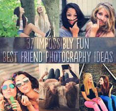 37 Impossibly Fun Best Friend Photography Ideas. @Kayla Dembowski & @Brittney Duran this is great for Friday!