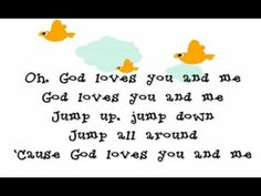 God Loves you and me for Preschool