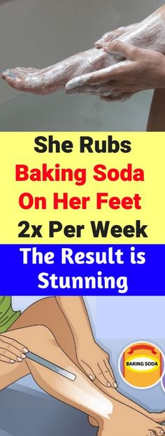 She Rubs Baking Soda On Her Feet 2x Per Week. The Result is Stunning - infacter