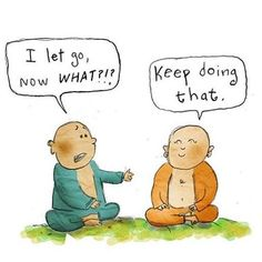 Just as we must practice grounding ourSelf in each mOMent time and time again.. So must we remind ourselves to let go  over and over again  Art by: @buddhadoodles #Buddha #LetGo
