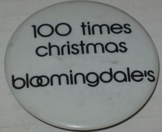 "1980's 100 Times Christmas Bloomingdale's Employee Promo Pin 2 1/8"" #Bloomingdales 1980s, The 100, Decorative Plates, Times, Christmas, Ebay, Anos 80, Yule, Xmas"